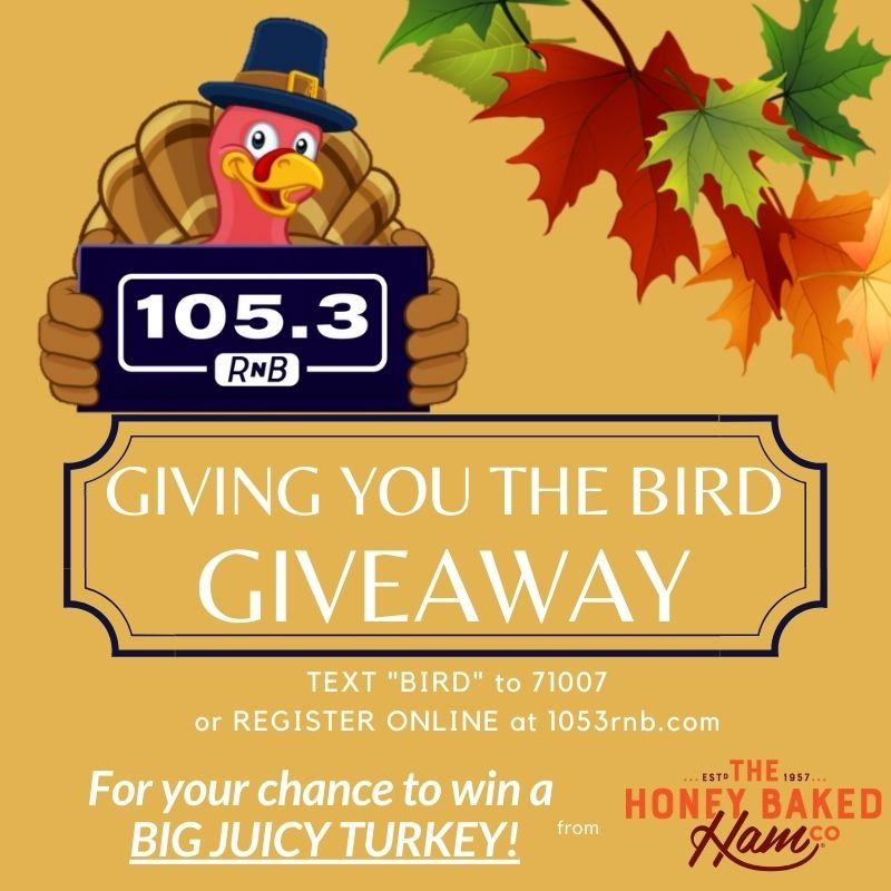 Giving You The Bird Giveaway 105.3 RNB